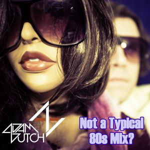 80s Mix (Alternative Cuts & Mashups)