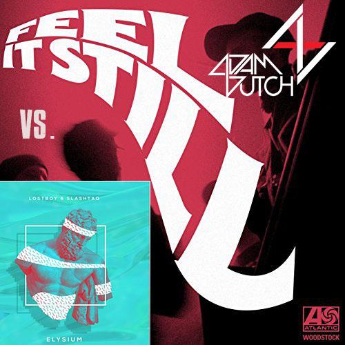 Feel It Elysium (Adam Dutch Mashup)- Portugal. The Man vs. Lostboy & Slashtaq