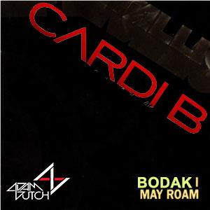Bodak Yellow I May Roam (Adam Dutch Mashup)- Cardi B vs. Metallica
