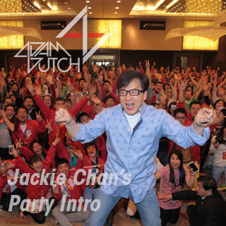 Jackie Chan's Party (Adam Dutch Mashup)